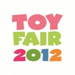 News – Toy Fair 2012 Round Up