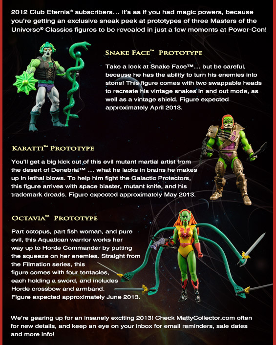 Mattel Masters of the Universe Classics MOTUC Subscription Only Email - Snake Face, Karatii, Octavia